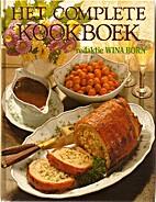 Het complete kookboek by Wina Born