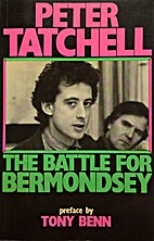 The Battle for Bermondsey by Peter Tatchell