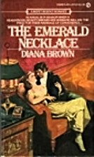 The Emerald Necklace by Diana Brown