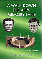 A walk down the AFL's memory lane: Essays in…
