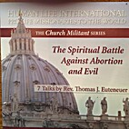 The Spiritual Battle Against Abortion and…