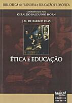 Ética e Educação by J. M. de Barros Dias
