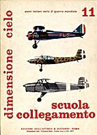 Dimensione Cielo: Aerei Italiani Nella 2a…