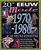 Punk en de nieuwe romantiek: 1970-1980 by…