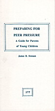 Preparing for Peer Pressure: A Guide for…
