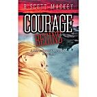 Courage Begins: A Ray Courage Mystery…