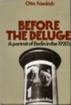 Before the Deluge: A Portrait of Berlin in…