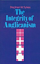 The integrity of Anglicanism by Stephen…
