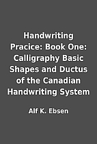 Handwriting Pracice: Book One: Calligraphy…