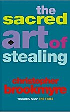 The Sacred Art of Stealing by Christopher…