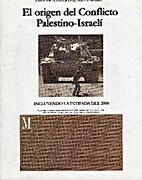 El origen del COnflicto Palestino-Israelí…