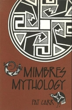 Mimbres Mythology by P. Carr