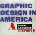 Graphic Design in America: A Visual Language…