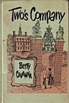 Two's Company by Betty Cavanna