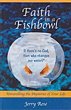 Faith in a Fishbowl : Unravelling the…
