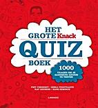 Het grote Knack quizboek 1000 vragen om je…