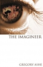 The Imagineer by Gregory Ashe