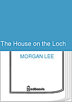 The House On The Loch by Morgan Lee