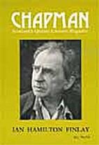 Ian Hamilton Finlay (Chapman Magazine) by…