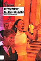 Diccionario de Terrorismo by Jesús Sanoja…
