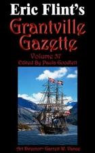 Grantville Gazette Volume 57 by Paula…