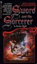 The Sword and the Sorcerer: A Novel by…