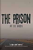 The Prison by Jo Edd Morris
