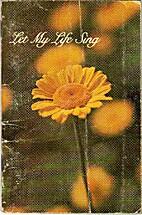 Let my life sing by Sara Tarascio
