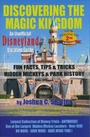 Discovering The Magic Kingdom: An Unofficial Disneyland Guide (Paperback) - Joshua C. Shaffer