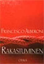 Rakastuminen by Francesco Alberoni