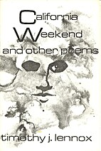 California Weekend and Other Poems by…