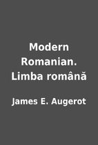Modern Romanian. Limba română by…