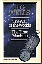 The war of the worlds; The time machine by…