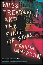Miss Treadway and the Field of Stars: A…