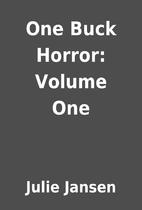 One Buck Horror: Volume One by Julie Jansen