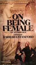 On Being Female by Barbara Dodds Stanford