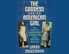 The Goddess and the American Girl: The Story…