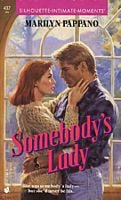 Somebody's Lady by Marilyn Pappano