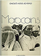 Marocains by Daoud Aoulad-Syad