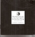 The Non-Guide to the No-Thing Volume One