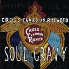 Soul Gravy [sound recording] by Cross…