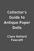 Collector's Guide to Antique Paper Dolls by…