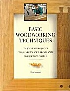 Basic Woodworking Techniques by Dick Burrows