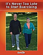 It's never too late to start exercising…