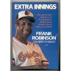 Extra Innings by Frank Robinson
