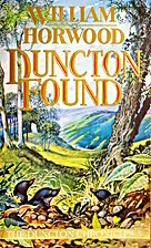 Duncton Found (The Duncton Chronicles 3) by…