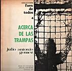 Acerca de las trampas; (1960-1970) by Julio…