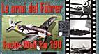 06. Le armi del Fuhrer : Focke-Wulf Fw 190…