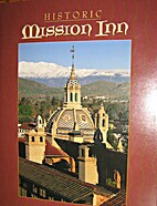 Historic Mission Inn by Barbara Moore