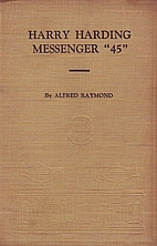 Harry Harding, Messenger 45 by Alfred…